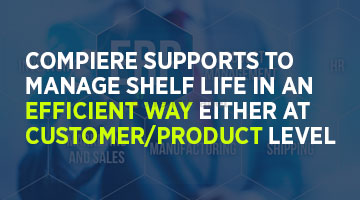 tenthplanet blog compiere Compiere supports to manage shelf life in an efficient way either at CustomerProduct level