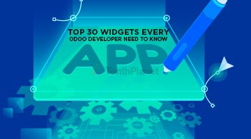 tenthplanet blog odoo Top 30 Widgets every Odoo Developer need to know