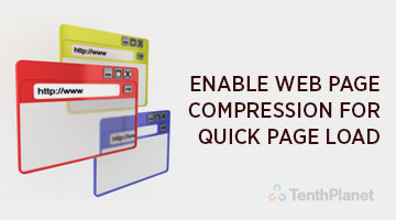 tenthplanet blog pentaho Enable Web page compression for Quick Page load