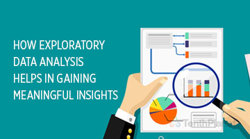 tenthplanet blog pentaho How Exploratory Data Analysis helps in gaining meaningful Insigh