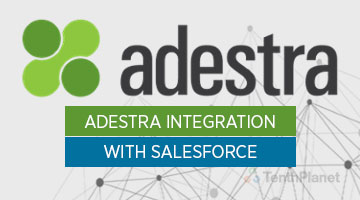 tenthplanet_blog_salesforce_Adestra-integration-with-Salesforce
