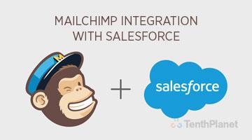 tenthplanet blog salesforce MailChimp Integration with Salesforce