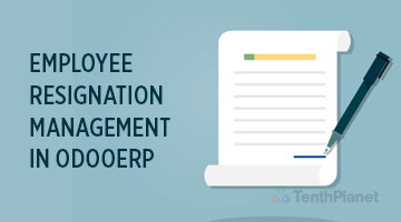 tenthplanet_blog_odoo_Employee-Resignation-Management-in-OdooERP