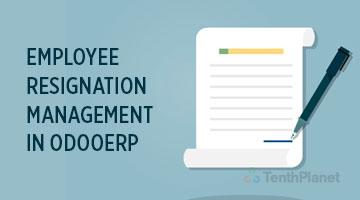 tenthplanet_blog_odoo_Employee-Resignation-Management-in-OdooERP
