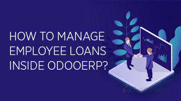 tenthplanet_blog_odoo_How-to-manage-Employee-Loans-inside-OdooERP