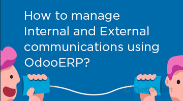 tenthplanet blog odoo How to manage Internal and External communications using OdooERP