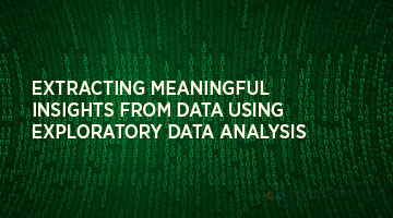 tenthplanet blog pentaho Extracting Meaningful Insights from Data using Exploratory Data