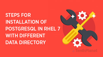 tenthplanet blog pentaho Steps for Installation of Postgresql in RHEL 7 with different da