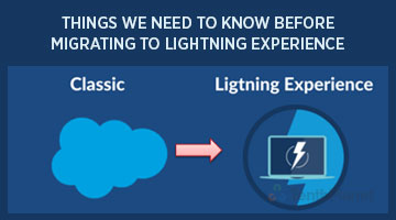 tenthplanet blog salesforce Things we need to know before migrating to lightning experience