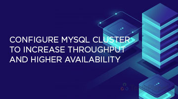tenthplanet blog pentaho Configure MySQL Cluster to Increase throughput and higher availa