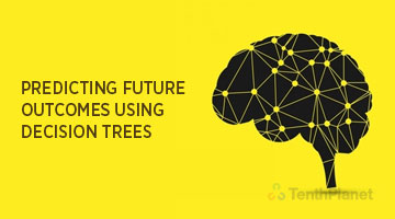 tenthplanet blog pentaho Predicting Future outcomes using Decision Trees