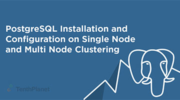 tenthplanet blog pentaho PostgreSQL Installation and Configuration on Single Node and Multi Node Clustering