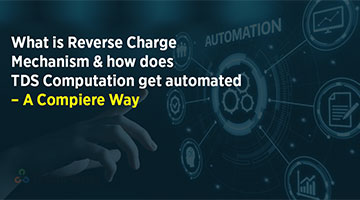tenthplanet blog compiere What is Reverse Charge Mechanism and how does TDS Computation get automated A Compiere Way