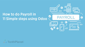 tenthplanet blog odoo How to do Payroll in 11 Simple steps using Odoo