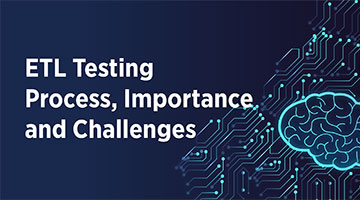 TENTHPLANET BIG DATA ANALYTICS BLOG ETL Testing Process Importance and Challenges