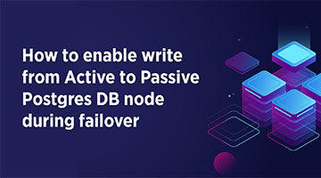 TENTHPLANET BIG DATA ANALYTICS BLOG How to enable write mode from Active to Passive Postgres DB node during failover