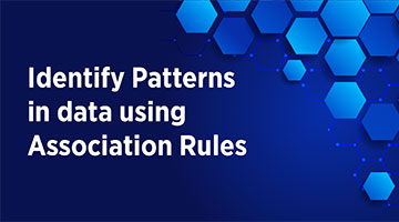 TENTHPLANET BIG DATA ANALYTICS BLOG Identify Patterns in data using Association Rules