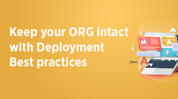 TENTHPLANET CRM BLOG Keep your ORG intact with Deployment Best practices web