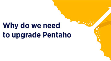 Why do we need to upgrade Pentaho