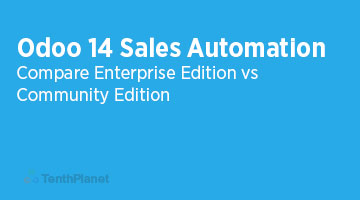 Odoo 14 Sales Automation – Compare EE Vs CE