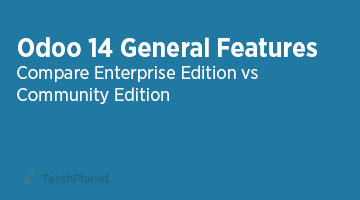 TenthPlaneT-OdooERP-Blog-Odoo-14-Community-vs-Enterprise-Edition-General-Features-web
