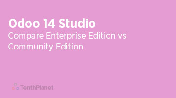 TenthPlaneT-OdooERP-Blog-Odoo-14-Community-vs-Enterprise-Edition-Odoo-14-Studio-web