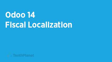 TenthPlaneT-OdooERP-Blog-Odoo-14-Fiscal-Localization-web