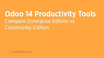 TenthPlanet-OdooERP-Blog-Odoo-14-Community-vs-Enterprise-Edition-Human-Productivity-Tools-web